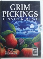 Grim Pickings written by Jennifer Rowe performed by Lise Rodgers on Cassette (Unabridged)